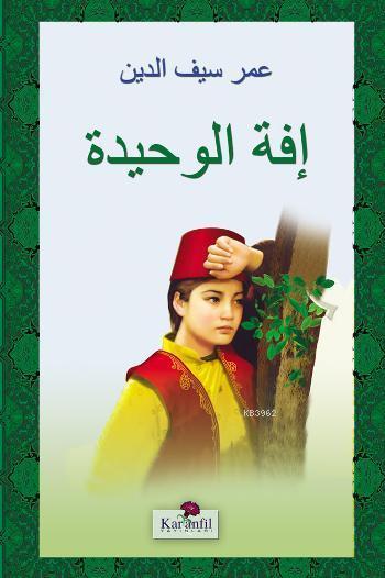 Yanlız Efe - (Arapça)