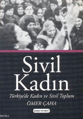 Sivil Kadın; Türkiye'de Kadın ve Sivil Toplum