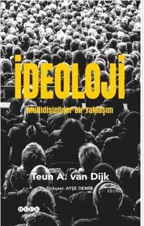İdeoloji; Multidisipliner Bir Yaklaşım