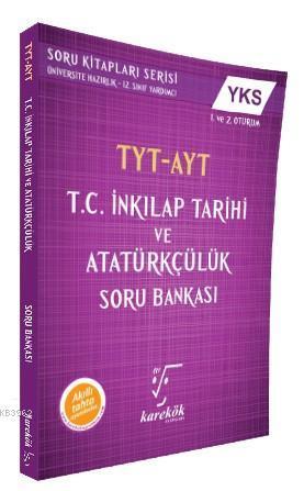 Karekök Yayınları TYT AYT T.C. İnkılap Tarihi ve Atatürkçülük Soru Bankası