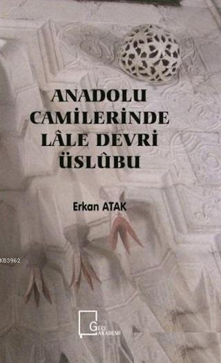 Anadolu Camilerinde Lale Devri Üslubu