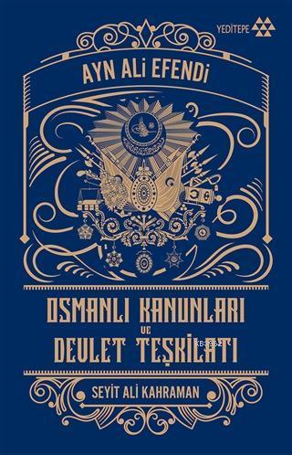 Osmanlı Kanunları ve Devlet Teşkilatı