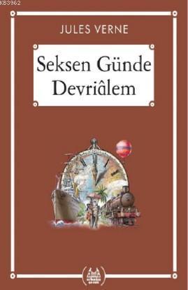 Seksen Günde Devriâlem (Gökkuşağı Cep Kitap)