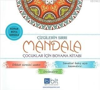 Çizgilerin Sırrı - Mandala Çocuklar İçin Boyama Kitabı
