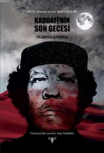 Kaddafinin Son Gecesi