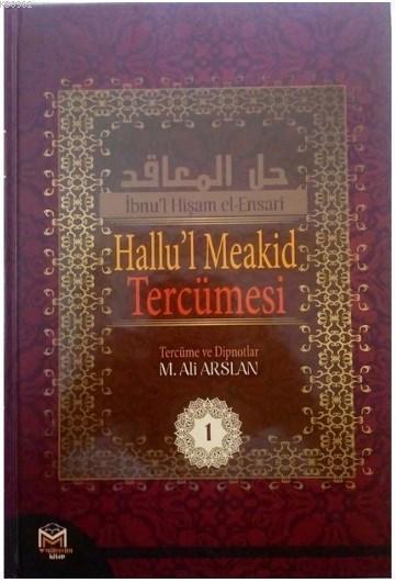 Hallu'l Meakid Tercümesi 1