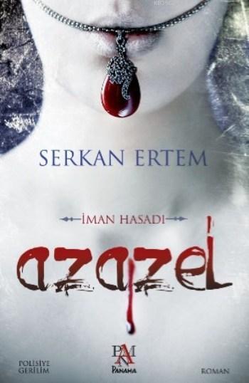 Azazel; İman Hasadı