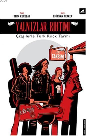 Yalnızlar Rıhtımı; Çizgilerle Türk Rock Tarihi