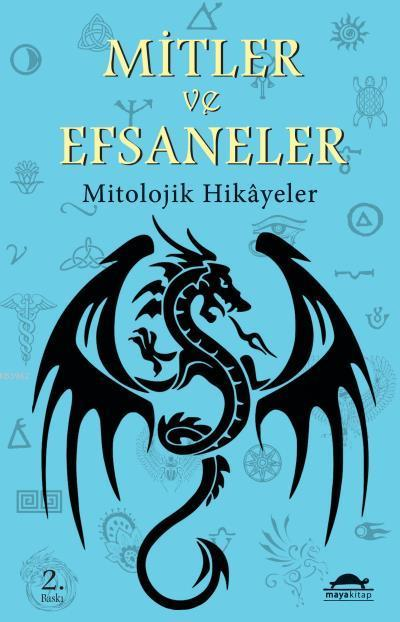 Mitler ve Efsaneler; Mitolojik Hikâyeler