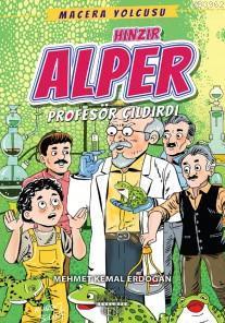 Hınzır Alper Profesör Çıldırdı; Macera Yolcusu