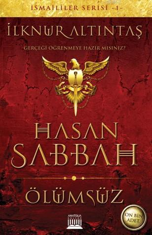 Hasan Sabbah; Ölümsüz