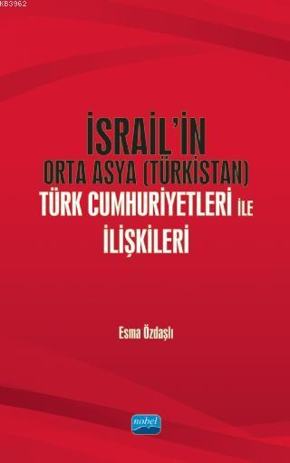 İsrail'in Orta Asya (Türkistan) Türk Cumhuriyetleri ile İlişkileri