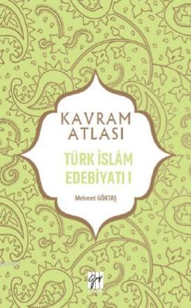 Türk İslâm Edebiyatı I