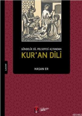 Kur'an Dili; Gündelik Dil Felsefesi Açısından