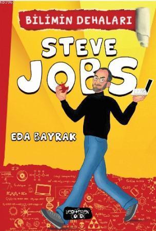 Steve Jobs; Bilimin Dehaları