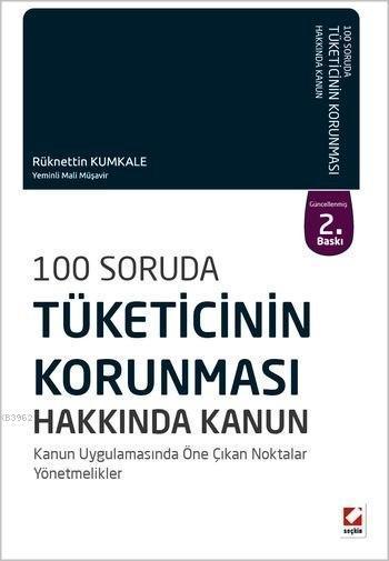 100 Soruda Tüketicinin Korunması Hakkında Kanun; Kanun Uygulamasında Öne Çıkan Noktalar, Yönetmelikler