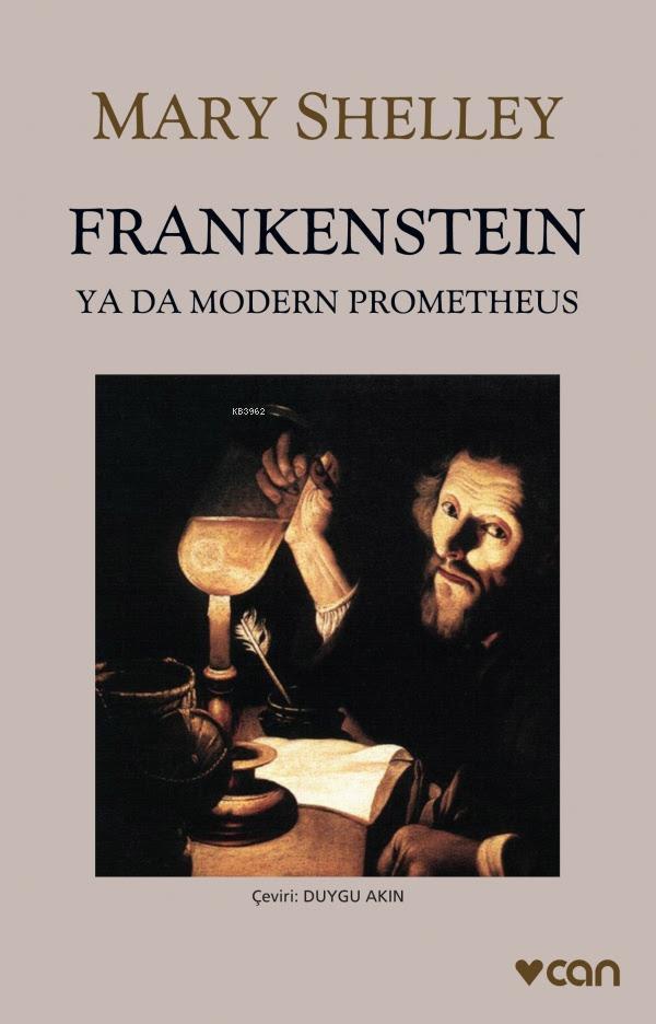 Frankenstein; Ya da Modern Prometheus