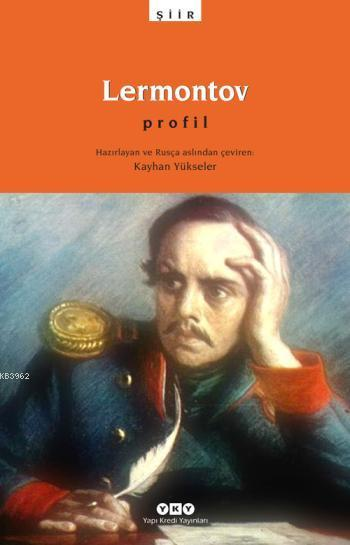 Lermontov; Profil