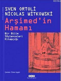 Arşimed'in Hamamı; Bir Bilim Söylenceleri Kitapçığı