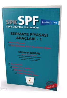 SPK - SPF Sermaye Piyasası  Araçları 1 Konu Anlatımlı Soru Bankası  1003