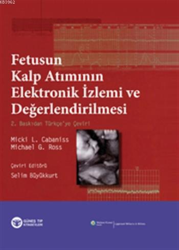 Fetusun Kalp Atımının Elektronik İzlemi ve Değerlendirilmesi