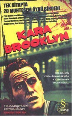 Kara Brooklyn; Tek Kitapta 20 Muhteşem Öykü Birden