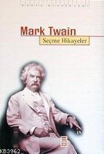 Mark Twain; Seçme Hikayeler