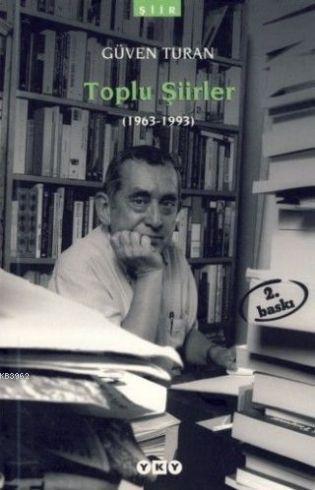 Toplu Şiirler; (1963-1993)