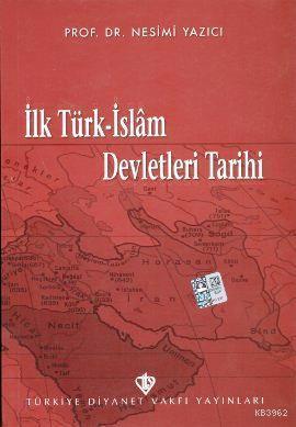 İlk Türk İslam Devletleri Tarihi