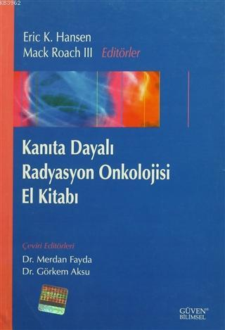 Kanıta Dayalı Radyasyon Onkolojisi El Kitabı
