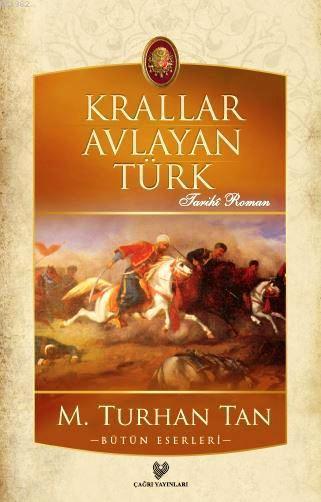 Krallar Avlayan Türk