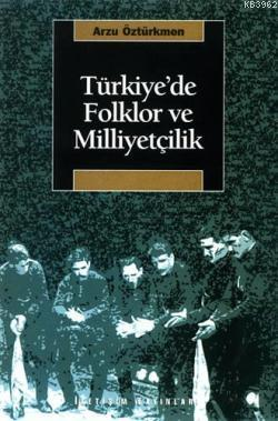 Türkiye'de Folklor ve Miliyetçilik