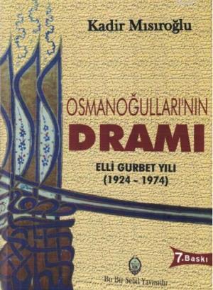 Osmanoğullarının Dramı