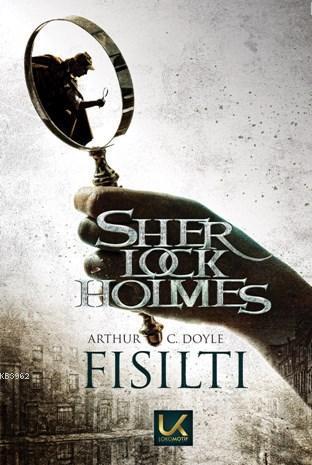Fısıltı; Sherlock Holmes