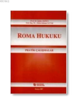 Roma Hukuku Pratik Çalışmalar