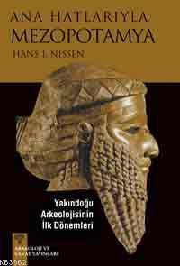 Ana Hatlarıyla Mezopotamya