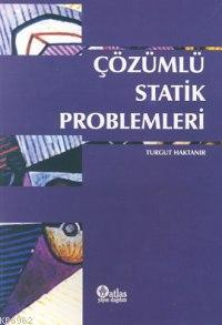 Çözümlü Statik Problemleri