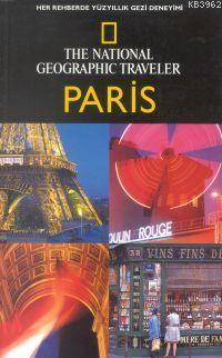 The National Geopraphıc Traveler| Paris