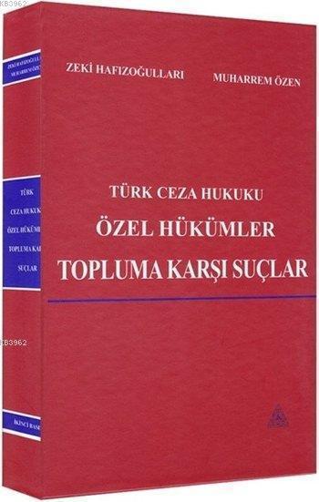Türk Ceza Hukuku Özel Hükümler; Topluma Karşı Suçlar