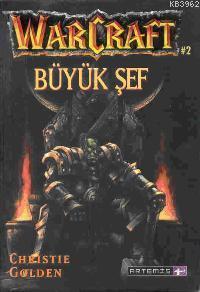 Büyük Şef; Warcraft 2
