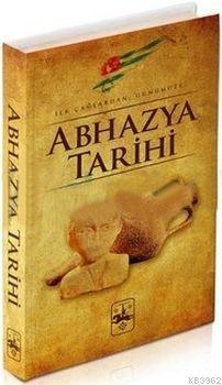 Abhazya Tarihi; İlk Çağlardan Günümüze