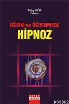 Eğitim ve Öğrenmede Hipnoz