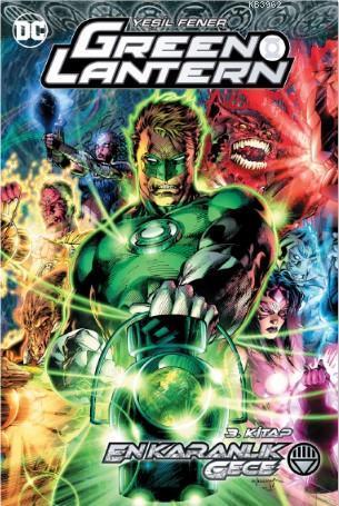 Green Lantern - Yeşil Fener Cilt 12: En Karanlık Gece 3.Kitap