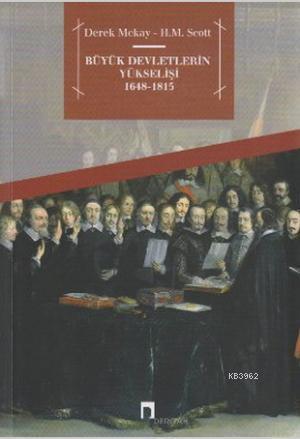 Büyük Devletlerin Yükselişi 1648-1815