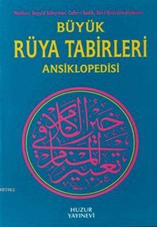 Büyük Rüya Tabirleri Ansiklopedisi (Ciltli, 2.Hamur)