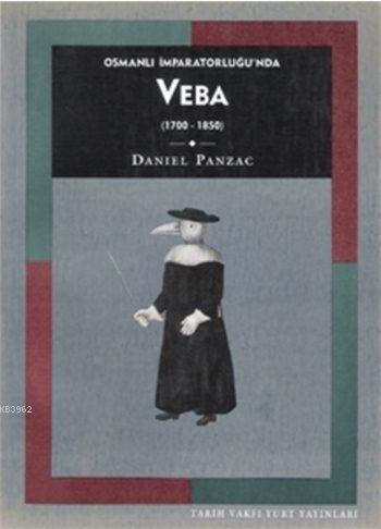 Osmanlı İmparatorluğu'nda Veba: (1700-1850)