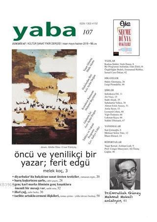 Yaba Edebiyat Dergisi Sayı: 107 Nisan-Mayıs-Haziran 2018