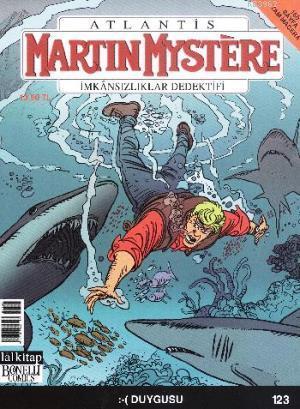Martin Mystere - İmkansızlıklar Dedektifi Sayı 123 Duygusu