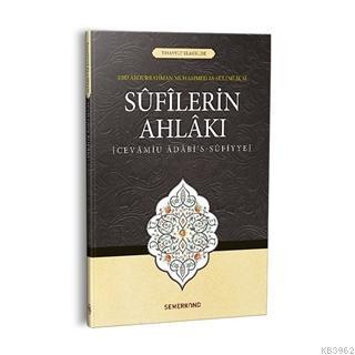 Sufilerin Ahlakı; Cevamiu Adabi's-Sufiyye