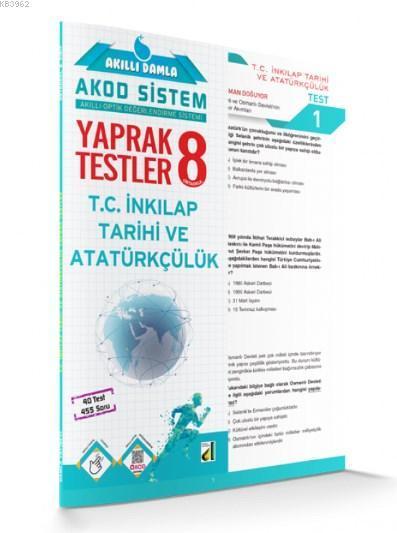 Akıllı Damla T.C. İnkılap Tarihi ve Atatürkçülük Yaprak Testler 8. Sınıf; Akıllı Damla Akod Sistem (Akıllı Optik Değerlendirme Sistemi) Yaprak Testler